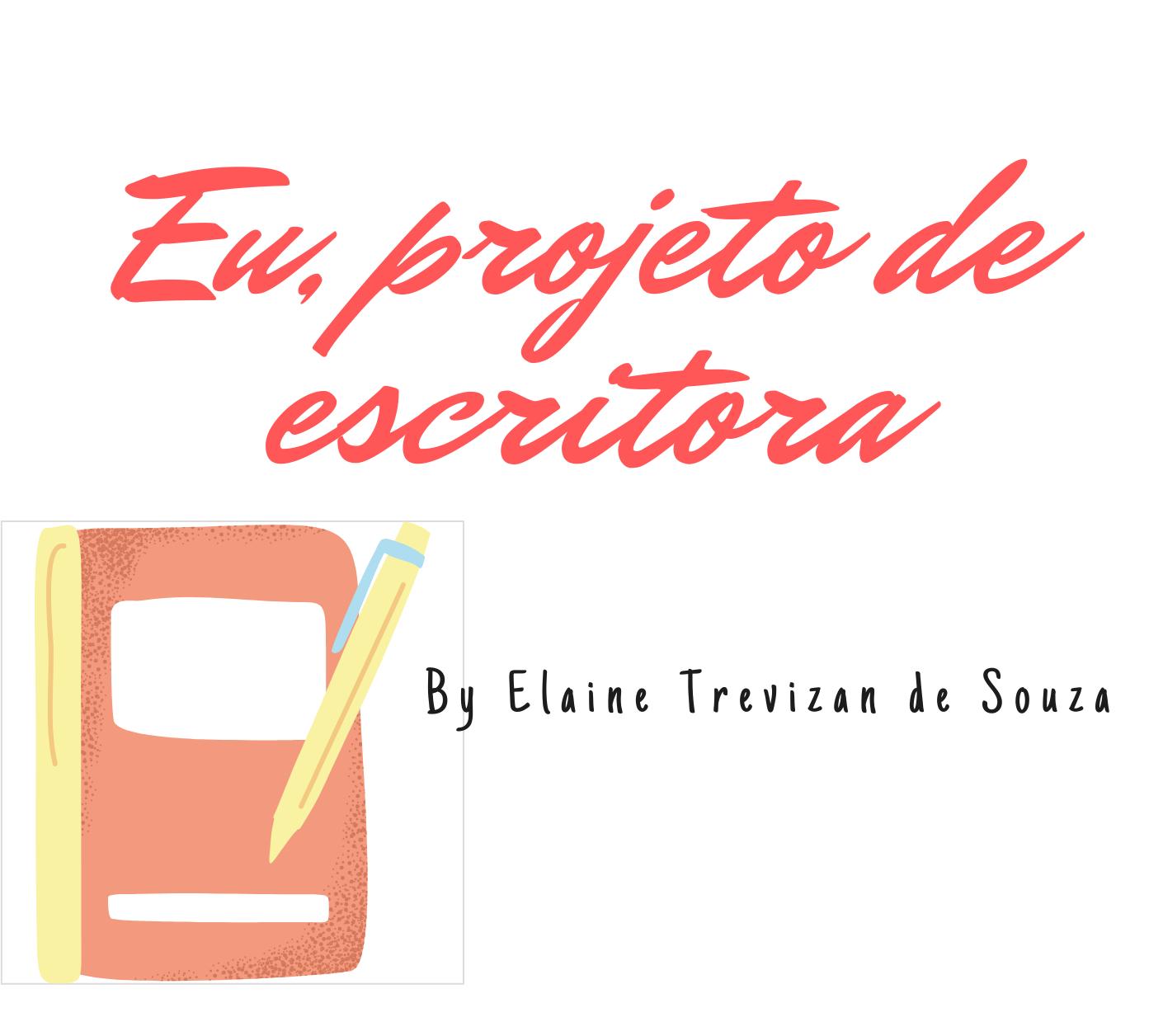 Eu, projeto de escritora